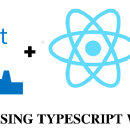 How & why: A guide to using Typescript with React