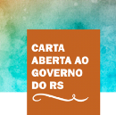 Carta Aberta ao Governador e ao Vice-Governador do RS