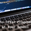 How to Offer Programming at Your School