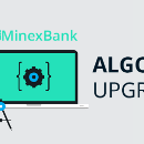 MinexBank Update: Algo Upgrade