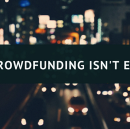Why Crowdfunding Isn't Enough