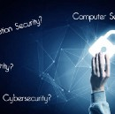 Information Security, Cybersecurity, IT Security, Computer Security… What's the Difference?