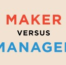 Can we be both makers and managers?