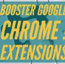 Booster Google Chrome ! Les extensions
