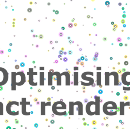 Tips to optimise rendering of a set of elements in React