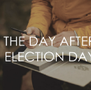 The Day After Election Day