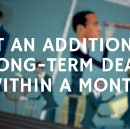 Get an additional long term deal within a month