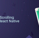 Butter Smooth Scrolling Animations in React Native