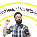 Are you thinking of Multichannel Marketing Campaigns?