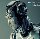 Top 10 hottest Artificial Intelligence (AI) Technologies to look upon