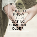10 Things You Should Know Before Dating Someone Older