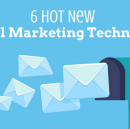6 Hot New Email Marketing Techniques