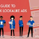 In-depth guide to Facebook Lookalike Audience Ads for e-commerce stores