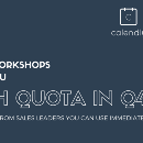 Join these 3 sales workshops: packed with tips to crush it in Q4