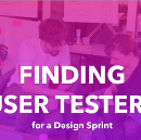 How to find User Testers for a Design Sprint