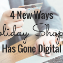 4 New Ways Holiday Shopping Has Gone Digital in 2016
