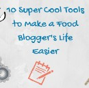 10 Super Cool Tools To Make A Bloggers Life Easier