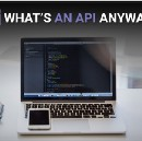 What's an API Anyway?