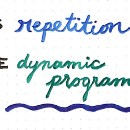 Less Repetition, More Dynamic Programming