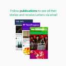 Personalize Your Medium Experience with the Stories You Want to Read Most