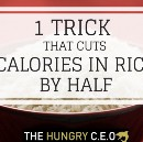 Half Your Calories In Rice With This One Trick!