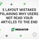 5 LAYOUT MISTAKES EXPLAINING WHY USERS DO NOT READ YOUR ARTICLES TO THE END