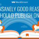 10 Incredible Reasons Why You Should Publish On Medium