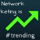 It Might Be Time To Take Another Look At Network Marketing