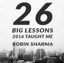 26 Big Lessons 2016 Taught Me