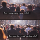 Everybody has a story to tell