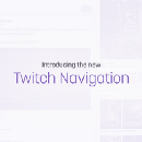 It's getting faster and easier to find what you love on Twitch