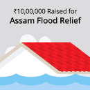 We raised a sum of ₹10,00,000 for Assam Flood Relief