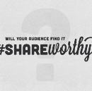 Is it #Shareworthy?