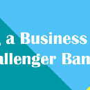 Finding a Business Model for Challenger Banks