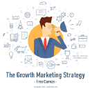 Growth Marketing: The 10 Pillars To An Effective Strategy