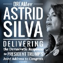 Democratic Response to President Trump's Address to Congress Delivered by Astrid Silva