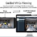 InstaVR Launches Guided Co-Viewing for All Major VR Platforms