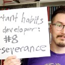 Top 8 developer habits: #8 Perseverance