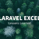 Laravel Excel — Lessons Learned