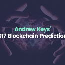 Herein lies 17 decentralized technology predictions for 2017