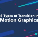 4 Types of Transition in Motion Graphics