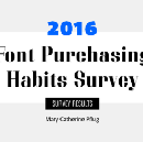 The 2016 Font Purchasing Habits Survey Results