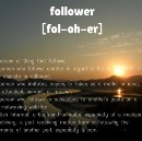 """""""Followers"""" is a Terrible Word."""