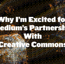 Why I'm Excited for Medium's Partnership With Creative Commons