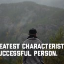 The Greatest Characteristic of a Successful Person