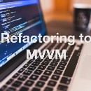 Refactoring to MVVM