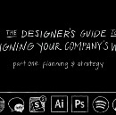 The Designer's Guide to Redesigning your Company's Website: Part 1