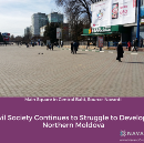 Civil Society Continues to Struggle to Develop in Northern Moldova
