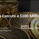The 9 Things You Need To Know From Our Webinar On How To Execute A $100M+ ICO