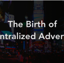 The Birth of Decentralized Advertising